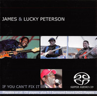 James & Lucky Peterson - If You Can't Fix It