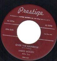 James Moody - Over The Rainbow / Jack Raggs