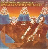 James Moody / George Wallington - The Beginning And End of Bop