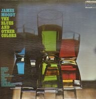 James Moody - The Blues and Other Colors