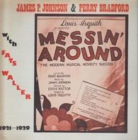 James P. Johnson & Perry Bradford - Messin' Around with Fats Waller 1921-1929