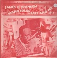 "James Price Johnson - Piano Solos ""Fats And Me"" 1944"
