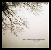 James Yorkston And The Athletes - St. Patrick