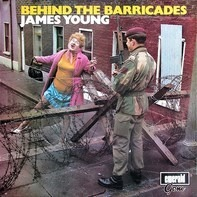 James Young - Behind The Barricades