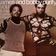 James & Bobby Purify - You & Me Together Forever