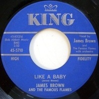 James Brown & The Famous Flames - Like A Baby