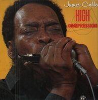 James Cotton - High Compression