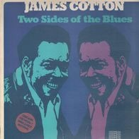 James Cotton - Two Sides of the Blues