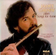 James Galway , Charles Gerhardt , National Philharmonic Orchestra - James Galway Plays Songs for Annie