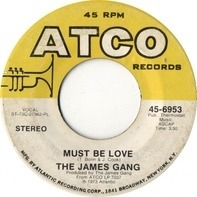 James Gang - Must Be Love