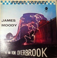 James Moody - Last Train from Overbrook