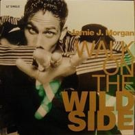 Jamie J. Morgan - Walk On The Wild Side