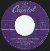 Jan Garber And His Orchestra - Painting The Clouds With Sunshine