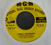 Jan & Patti The North Sisters - Lonely Moonlight / I'll Never Be Sorry