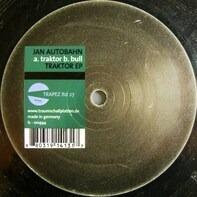 Jan Autobahn - TRAKTOR EP