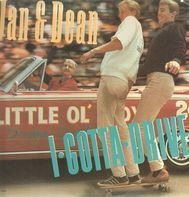 Jan & Dean - I Gotta Drive