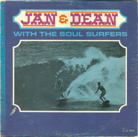 Jan & Dean With The Soul Surfers - Jan & Dean With The Soul Surfers