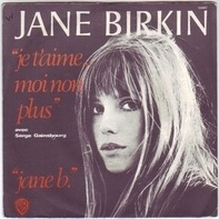 Jane Birkin Avec Serge Gainsbourg - Je T'Aime ... Moi Non Plus / Jane B.