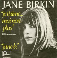 Jane Birkin Avec Serge Gainsbourg - Je T'aime… Moi Non Plus