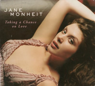 Jane Monheit - Taking a Chance on Love