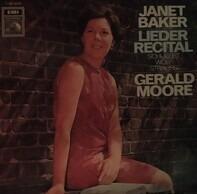 Janet Baker , Franz Schubert , Hugo Wolf , Richard Strauss , Gerald Moore - Lieder Recital