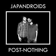 Japanroids - Post-nothing