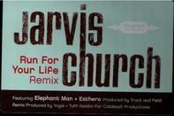 Jarvis Church - Run For Your Life Remix