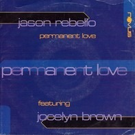 Jason Rebello Featuring Jocelyn Brown - Permanent Love
