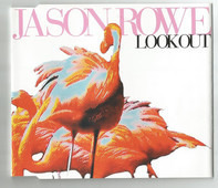 Jason Rowe - Look Out