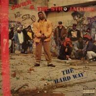 Javier & The Str8jackers - The Hard Way