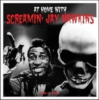 Screamin' Jay Hawkins - At Home With Screamin'..