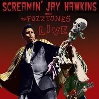 Screamin' Jay Hawkins & The Fuzztones - Live
