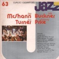 Jay McShann , Joe Turner , Milt Buckner , Sammy Price - I Giganti Del Jazz Vol. 63