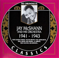 Jay McShann And His Orchestra - 1941-1943
