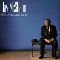 Jay McShann - What A Wonderful World