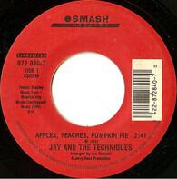 Jay & The Techniques - Apples, Peaches, Pumpkin Pie