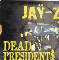 Jay-Z - Dead Presidents / Ain't No Nigga