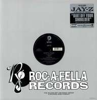 Jay-Z - Dirt Off Your Shoulder / Encore
