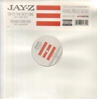 Jay-Z - On To The Next One / Young Forever