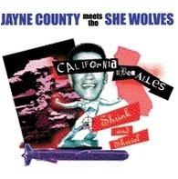 Jayne County , The She Wolves - CALIFORNIA UBER ALLES