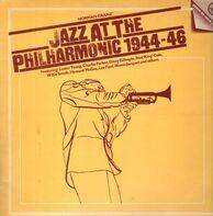 Jazz At The Philharmonic - Jazz At The Philharmonic 1944-46
