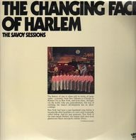Oscar Pettiford / Don Byas / Ben Webster / Cozy Cole / a.o. - The Changing Face Of Harlem