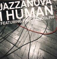 Jazzanova Featuring Paul Randolph - I Human