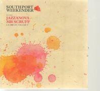 Jazzanova / Mr Scruff - Southport Weekender Volume 7