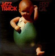 Jazztrack / Jazz Track - First Call