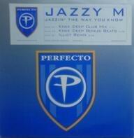 Jazzy M - Jazzin' The Way You Know
