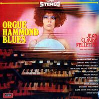 Jean-Claude Pelletier Et Son Orchestre , Burt McKay - Orgue Hammond Blues
