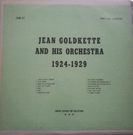 Jean Goldkette And His Orchestra - Jean Goldkette And His Orchestra 1924-1929