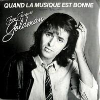 Jean-Jacques Goldman - Quand La Musique Est Bonne