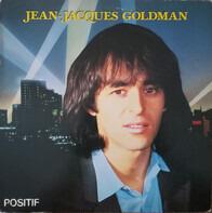 Jean-Jacques Goldman - Positif